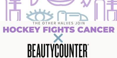 Hockey Fights Cancer X Beautycounter