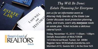 Thy Will Be Done: Estate Planning for Everyone - Women's Council of REALTORS® DeKalb