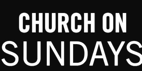 Argyle Hollywood | CHURCH ON SUNDAYS tickets