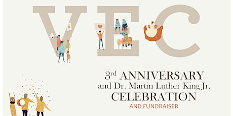 VEC's 3rd Anniversary Celebration tickets