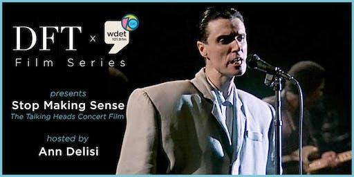 WDET Film Series: Stop Making Sense