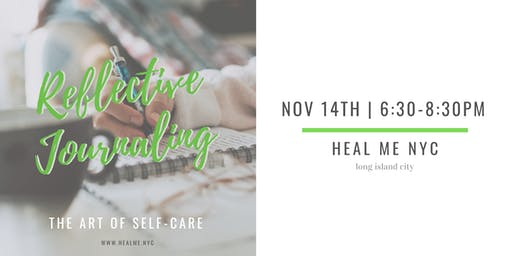 The Art of Self- Care: Reflective Journaling