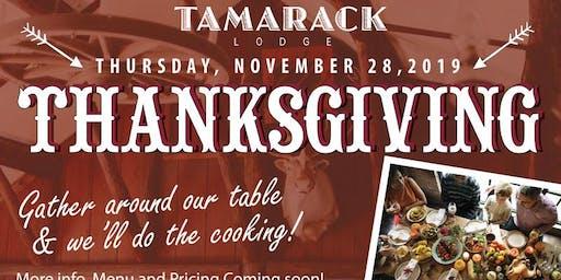 Thanksgiving Feast at Tamarack Lodge
