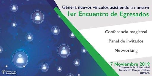 1er Encuentro de Egresados Universidad Tecmilenio Campus Toluca