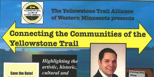 Connecting the Communities of the Yellowstone Trail
