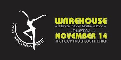 Warehouse   ~ A Tribute To Dave Mathews Band ~