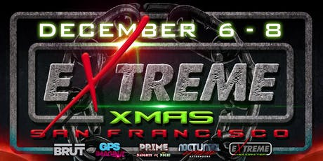 Extreme Xmas Weekend SF tickets