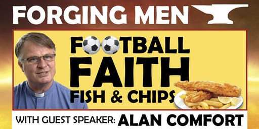 Forging Men: Alan Comfort