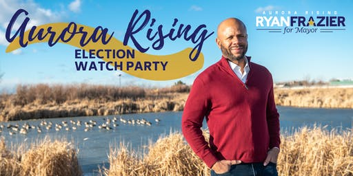 Ryan Frazier for Aurora Watch Party