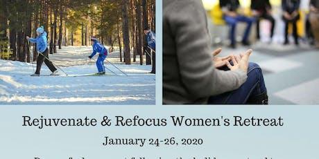 Rejuvenate & Refocus Women's Retreat tickets