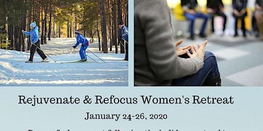 Rejuvenate & Refocus Women's Retreat