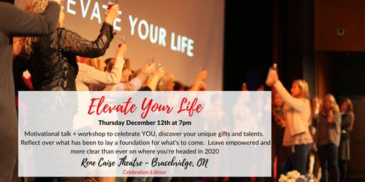 Elevate Your Life - Celebration Edition