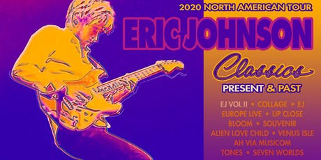 Eric Johnson Classics: Present and Past tickets