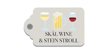 Skål Wine and Stein Stroll tickets