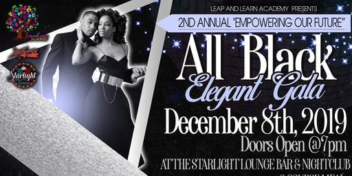 """2nd Annual """"Empowering our Future"""" All Black Elegant Gala"""