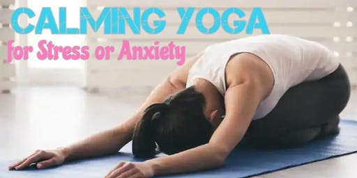 Calming Yoga for Stress and Anxiety