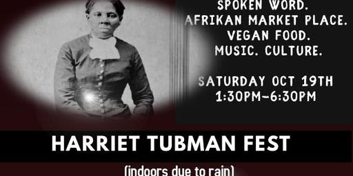 """Harriet Tubman Block Party: """"A Celebration of Black Women Freedom Fighters"""""""