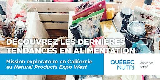 Mission exploratoire - Natural Products Expo West, Anaheim Californie