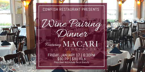 Wine Pairing Dinner Featuring Macari Vineyards