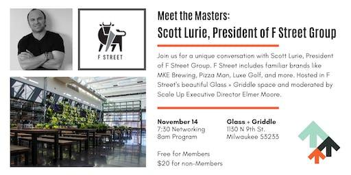 Meet the Masters: Scott Lurie