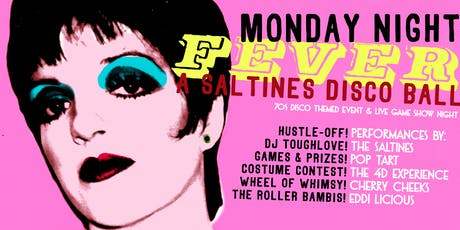 Monday Night Fever: A Saltines Disco Ball! tickets
