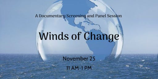 Winds of Change: a Documentary screening and  panel session