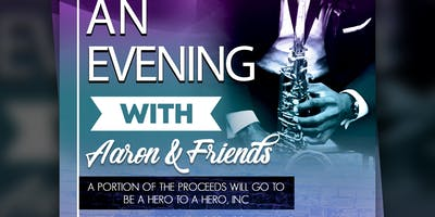 An Evening with Aaron & Friends