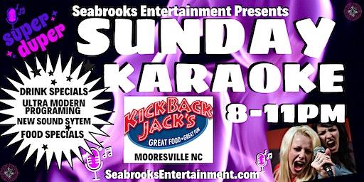SEABROOKS KARAOKE & COCKTAILS:8-11PM@KICKBACK JACKS,MOORESVILLE NC
