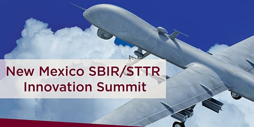 New Mexico SBIR/STTR Innovation Summit