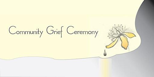 Community Grief Ceremony
