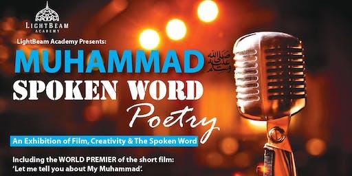 Muhammad ﷺ : Spoken Word Poetry