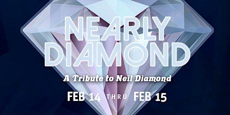 Nearly Diamond: A Tribute to Neil Diamond tickets
