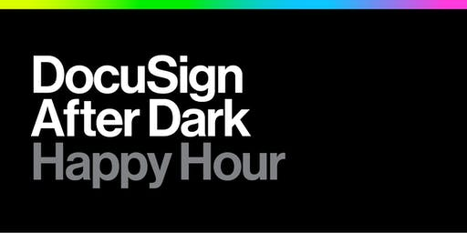 DocuSign after Dark - a Happy Hour at Dreamforce!