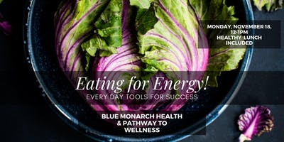 Eat for Energy, Lunch and Learn