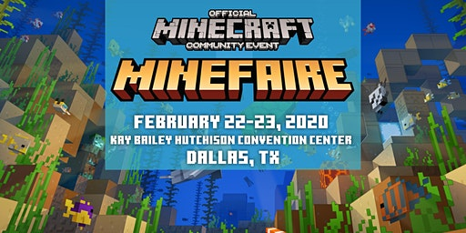 Minefaire, an Official MINECRAFT Community Event (Dallas, TX)
