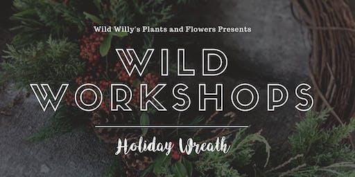 WILD Workshop: Holiday Wreath