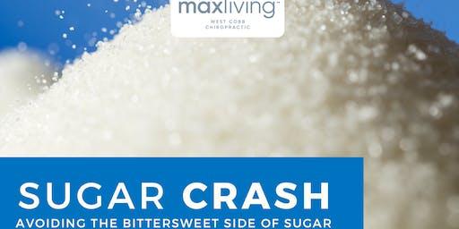 Sugar Crash - Avoiding the Bittersweet Side of Sugar