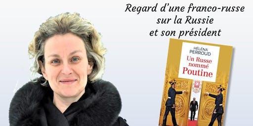 """Conférence-dédicace à Orléans: """"Un Russe nommé Poutine"""", par Héléna Perroud"""