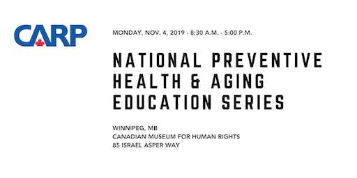 National Preventive Health & Aging Education Series - Winnipeg