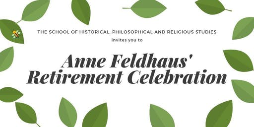 Anne Feldhaus' Retirement Celebration