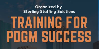 Sterling Staffing Solutions' PDGM Meeting