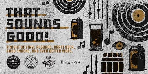 That Sounds Good: A Blindman/Dirtbag Cafe/Listen Records Collab