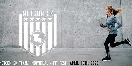 METCON 5K & FIT FEST tickets