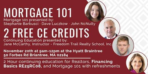 Mortgage 101 & 2 FREE CE Credits