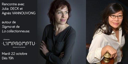 Rencontre croisée avec Julia Deck et Agnès Vannouvong