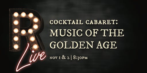 Cocktail Cabaret: Music of the Golden Age