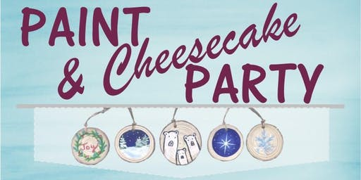 Paint & Cheesecake Party