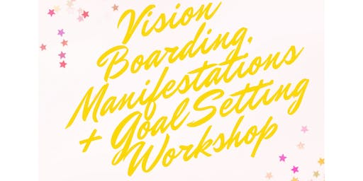 Vision Boarding for Success!