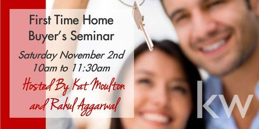 First Time Home Buyer Seminar - Free food & Questions Answered - Join Us!
