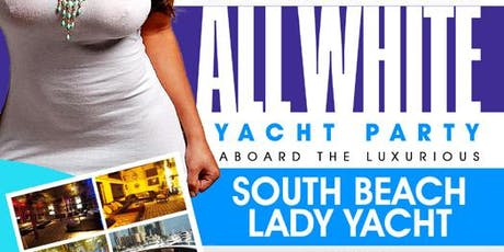 MIAMI NICE 2020 MEMORIAL DAY WEEKEND ANNUAL ALL WHITE YACHT PARTY tickets